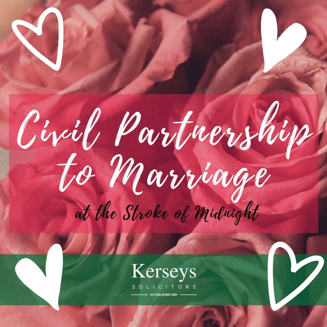 Civil Partnership to Marriage
