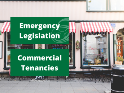 Emergency Legislation – Commercial Tenancies
