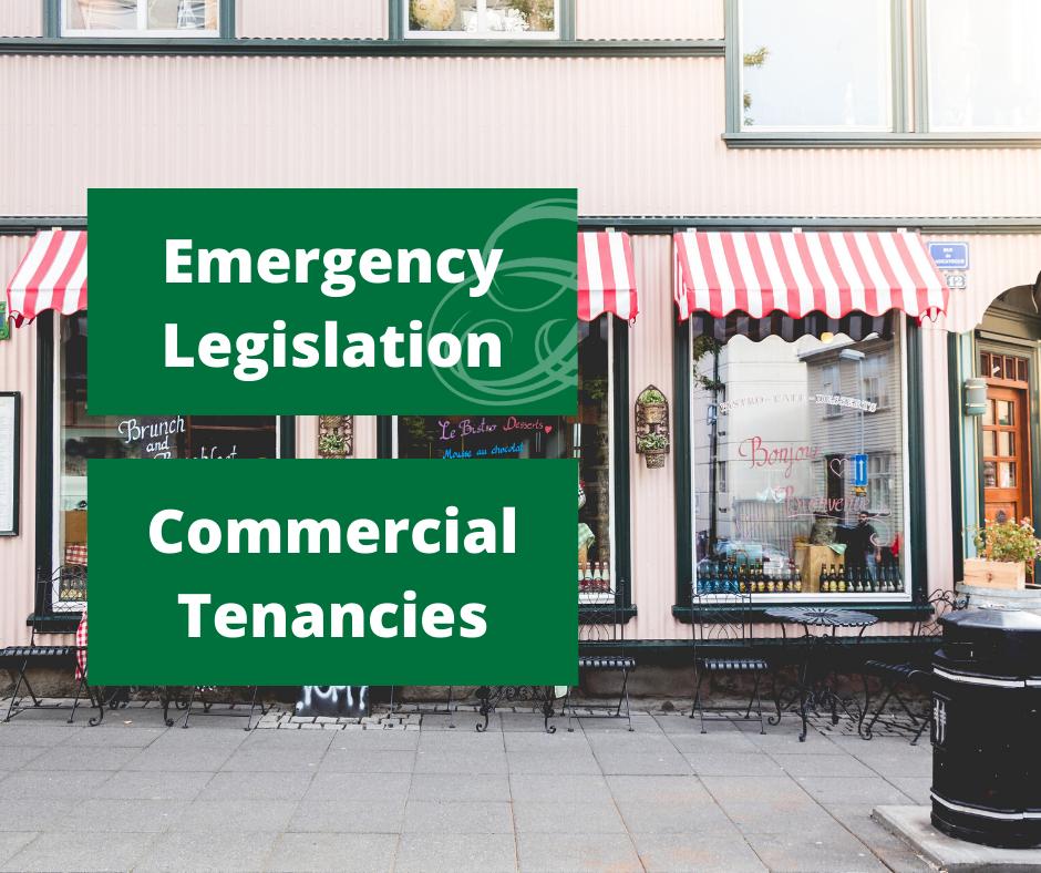 Emergency Legislation – Commercial Tenancies