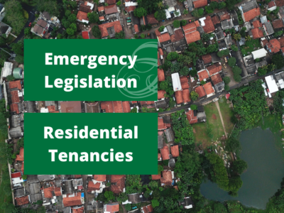 Emergency Legislation – Residential Tenancies
