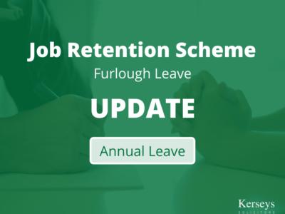 Coronavirus Job Retention Scheme – Annual Leave update