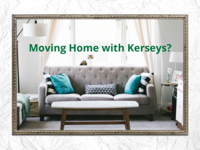 Moving Home with Kerseys