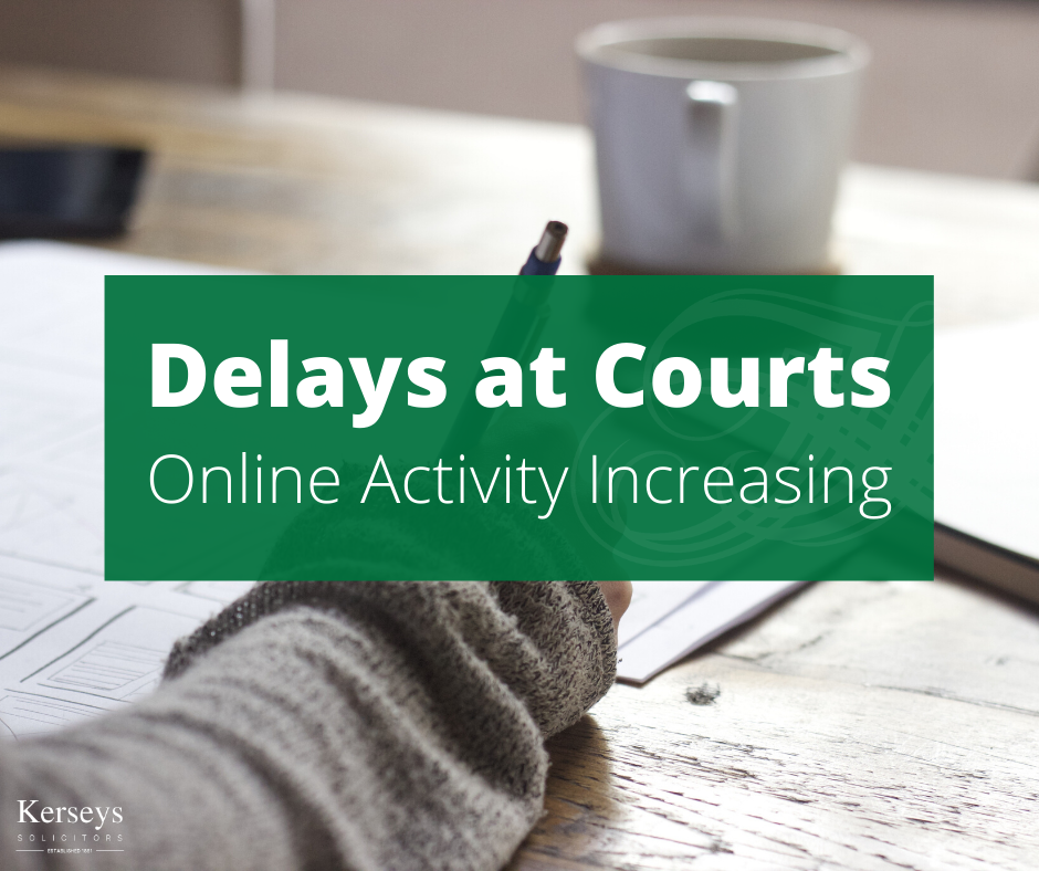 Delays at Courts – Online Activity Increasing