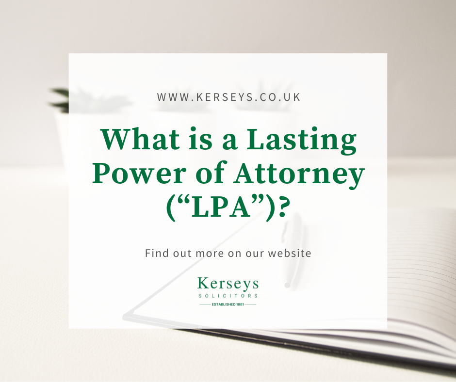 """What is a Lasting Power of Attorney (""""LPA"""")?"""