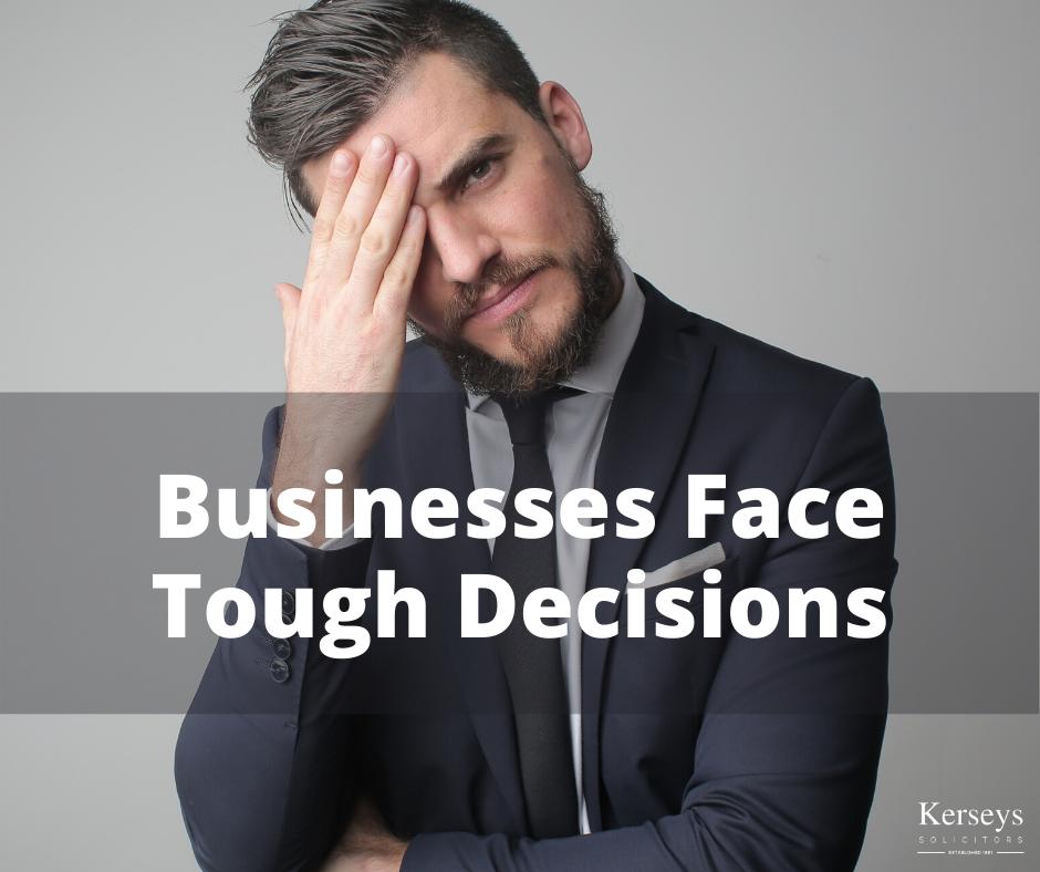 Businesses Face Tough Decisions