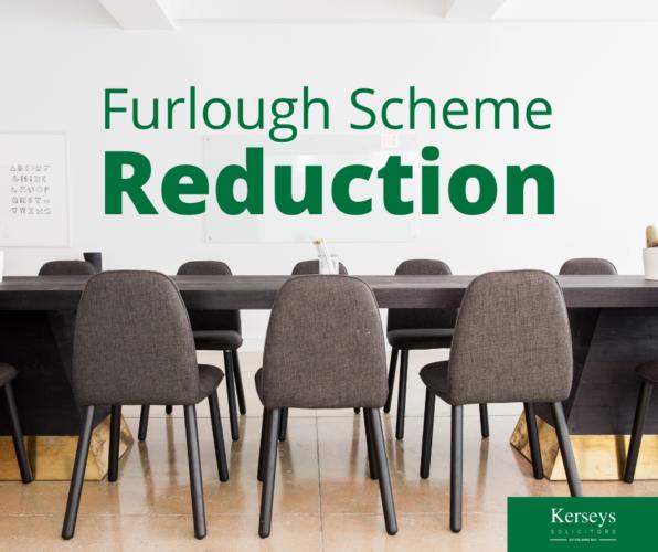 Furlough Scheme Reduction