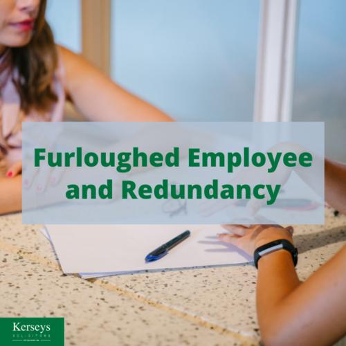 Furloughed Employee and Redundancy