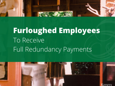 Furloughed Employees To Receive Full Redundancy Payments