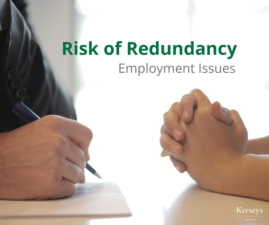 Risk of Redundancy – Employment Issues