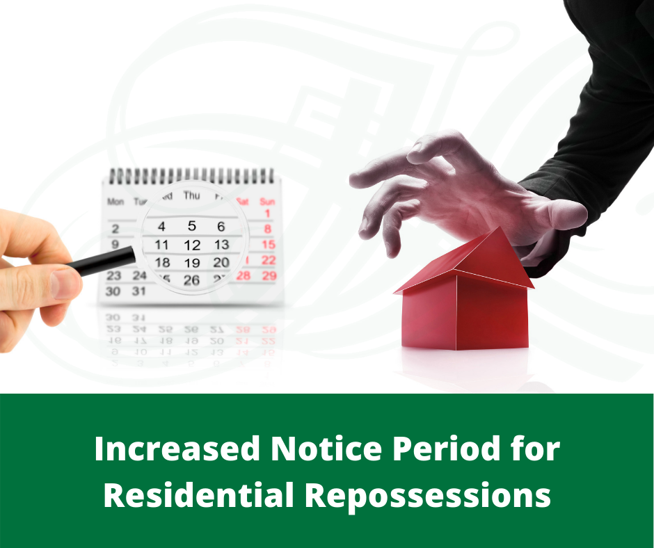 Increased Notice Period for Residential Repossessions