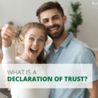 What is a Declaration of Trust