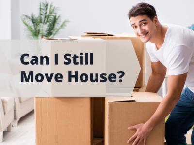 Can I Still Move House