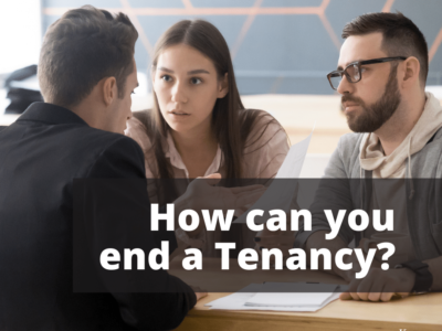 How can you end a Tenancy