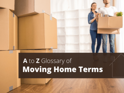 A to Z Glossary of Moving Home Terms