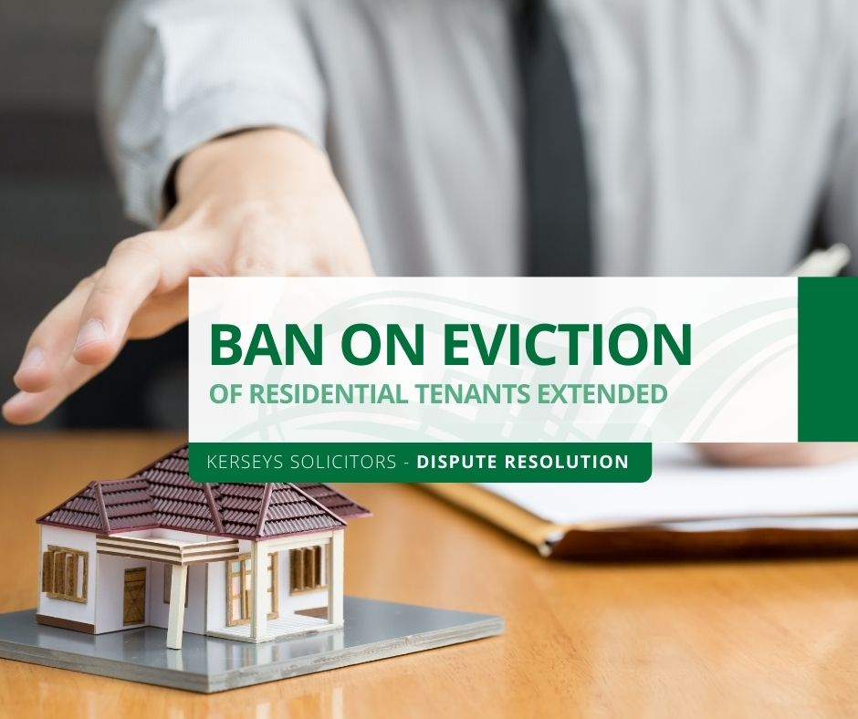 Ban on Eviction of Residential Tenants Extended