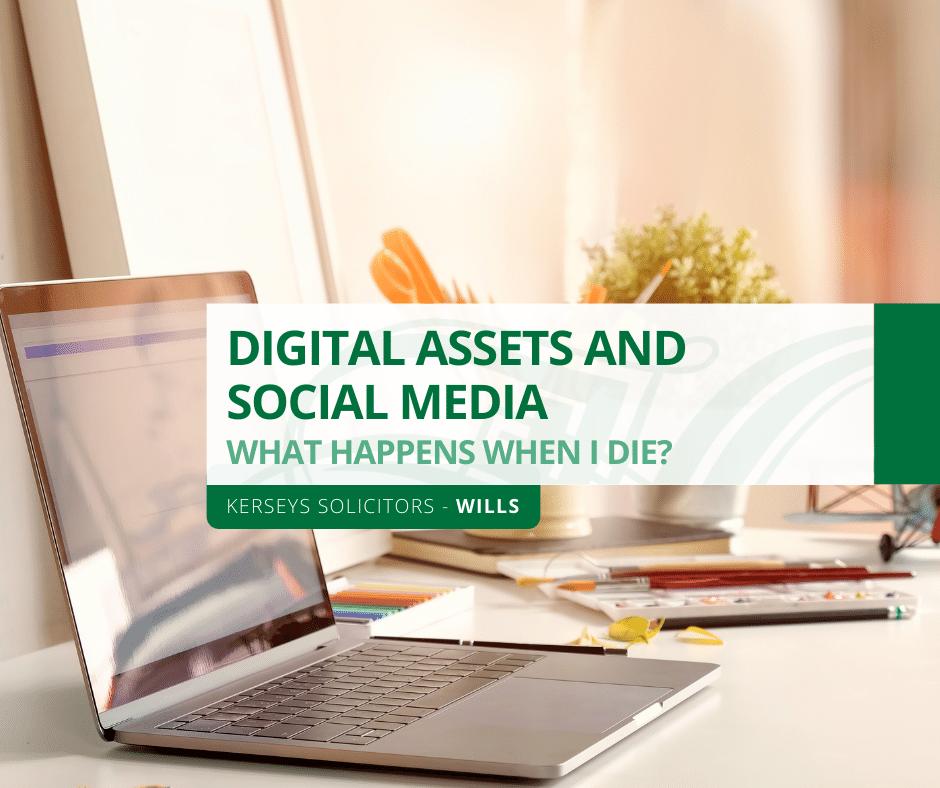 Digital Assets and Social Media