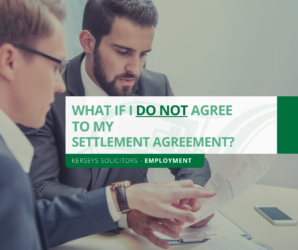 What if I do not agree to my Settlement Agreement?