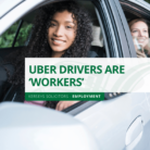Uber Drivers are 'Workers'