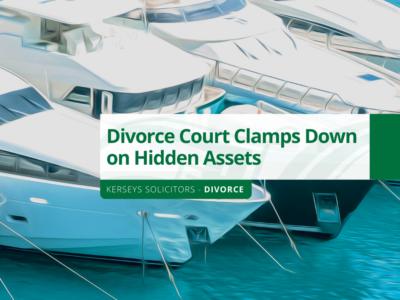 Divorce Court Clamps Down on Hidden Assets