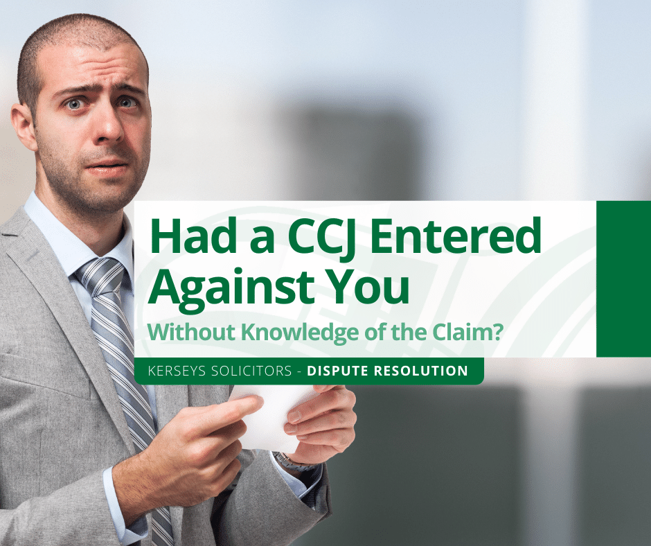 Had a CCJ Entered Against You Without Knowledge of the Claim