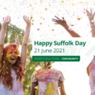 Happy Suffolk Day – 21 June 2021