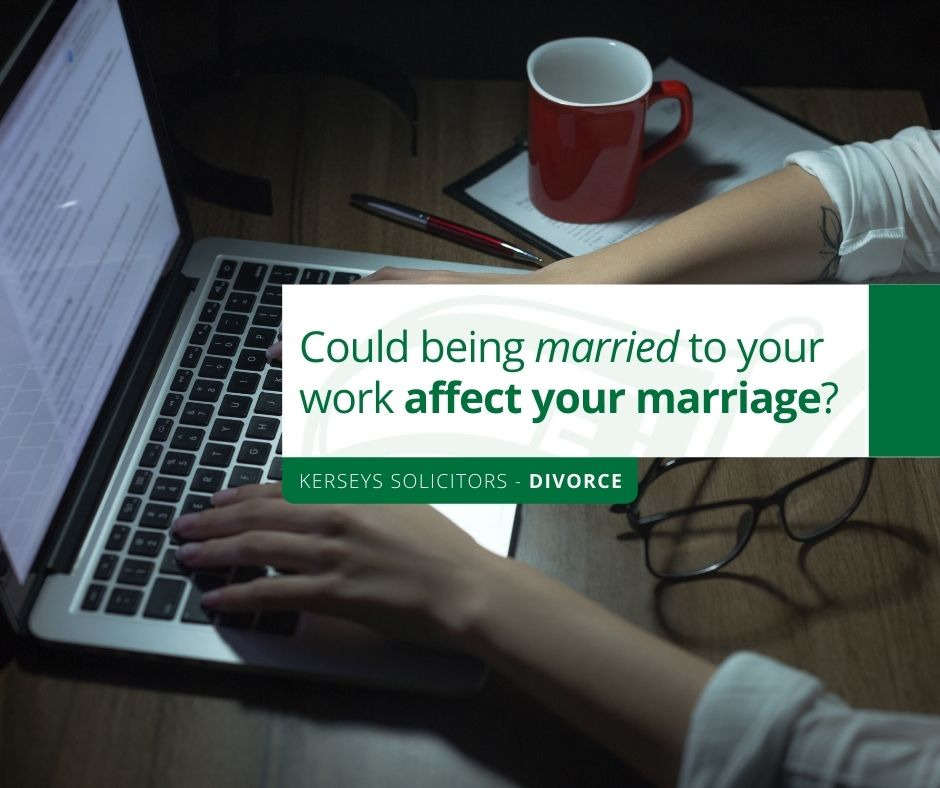 Could being married to your work affect your marriage?