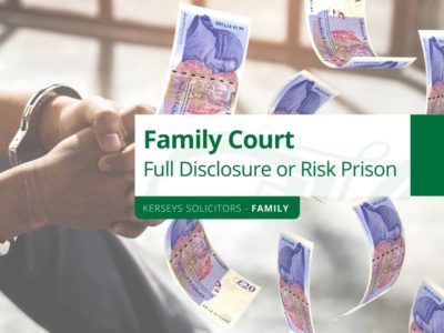 Family Court – Full Disclosure or Risk Prison